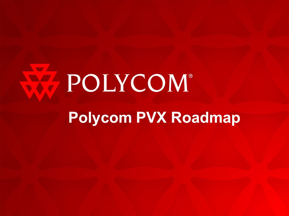 Polycom PVX Roadmap