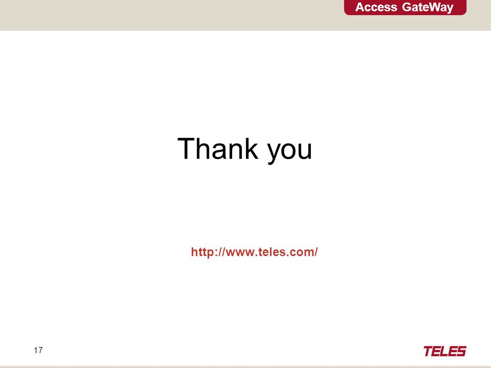 Access GateWay 17 http://www.teles.com/ Thank you