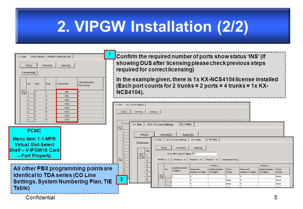 Confidential6 IPCMPR: 10.60.45.10, GW No=1 IPCMPR :10.70.45.10,GW No=2 IPCMPR : 10.80.45.10, GW Group No.=10 IP-GW16-1 : 10.80.45.11, GW Group No.=10 IP-GW16-2 : 10.80.45.12, GW Group No.=10 IPCMPR: 10.50.45.10 PBX-A 31xx 10xx PBX-B 32xx PBX-C 200xxx If You dial 200xxx, and all IPCMPR trunks are busy, PBX-0 will automatically make a call to IP-GW16-1 instead (using GW groups).
