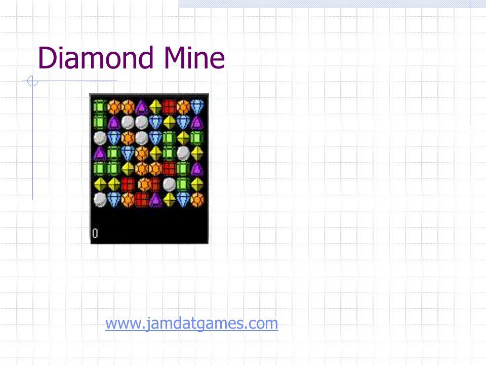 Diamond Mine www.jamdatgames.com