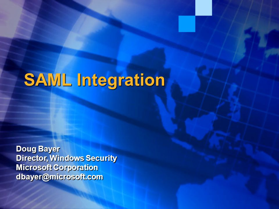 SAML August 27, 2001 S12 Windows.NET Authentication  Multiple credential types  Passwords, tokens, smartcards  Multifactor: Key + biometric  Multiple Client to Server protocols:  Today: Basic, NTLM, Passport, Digest, SSL, Kerberos, …  Converge on Kerberos & Kerberos/TLS in the future  Message Signing and Signature verification  Single Server to Server protocol: Kerberos w/constrained delegation  IETF standard, interoperable, scalable  Secure: mutual authentication  Extensible credentials support  Passwords, X.509 certificates, tokens,…  Directory independent authentication