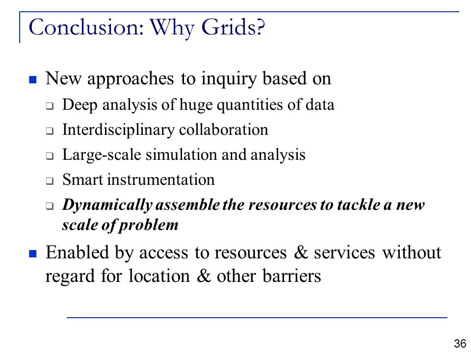 Conclusion: Why Grids.