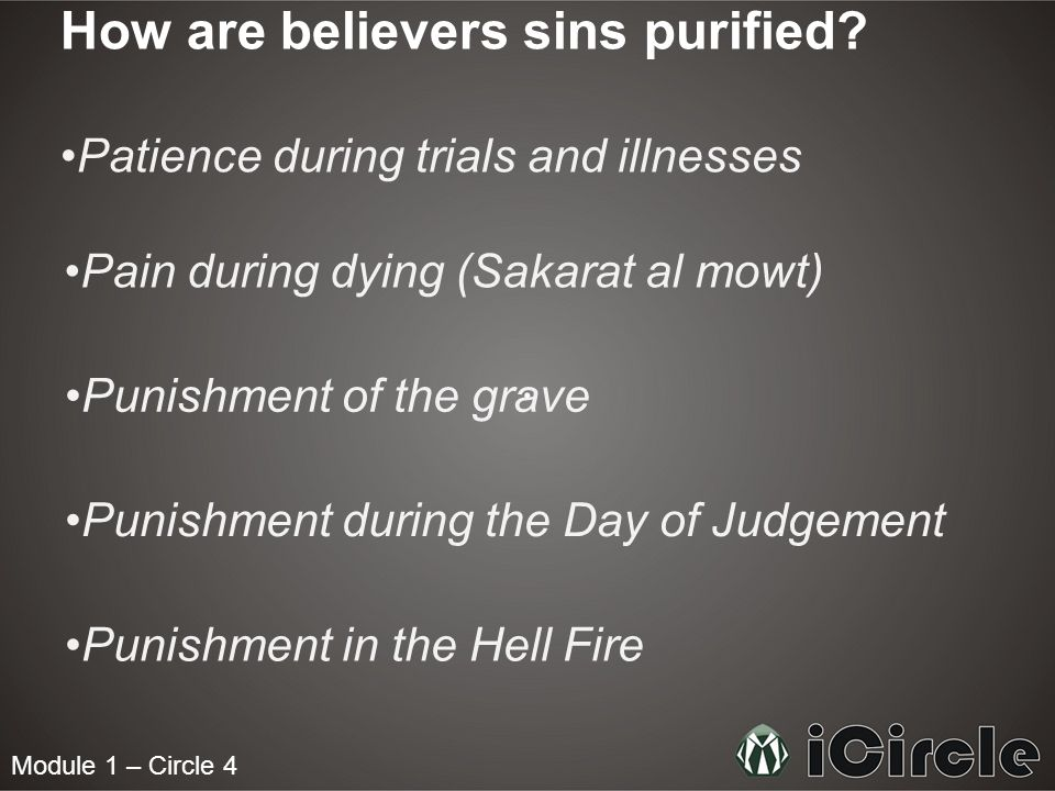 Module 1 – Circle 4 How are believers sins purified.