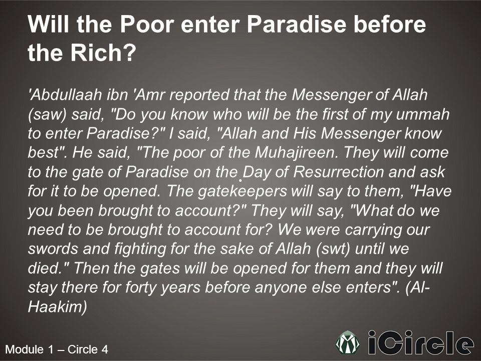 Module 1 – Circle 4 Will the Poor enter Paradise before the Rich.