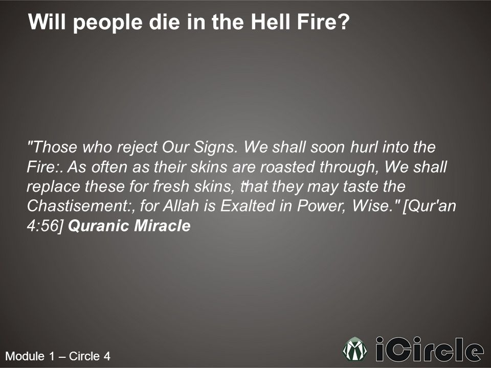 Module 1 – Circle 4 Will people die in the Hell Fire.
