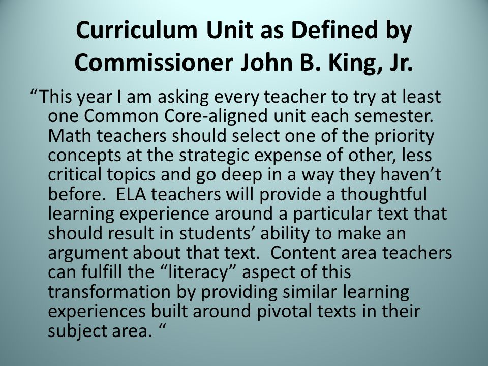 Curriculum Unit as Defined by Commissioner John B.