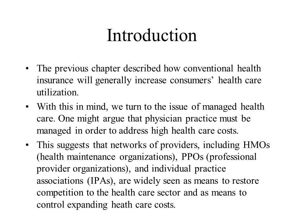 Managed Care Competition in Insurance Markets Joesch, Wickizer, and Feldstein (1998) investigated nonprice impacts of HMO market competition and found that increased HMO penetration reduced insurers' likelihood of increasing insurance deductibles, or stop-loss levels (the levels limiting losses to those insured).