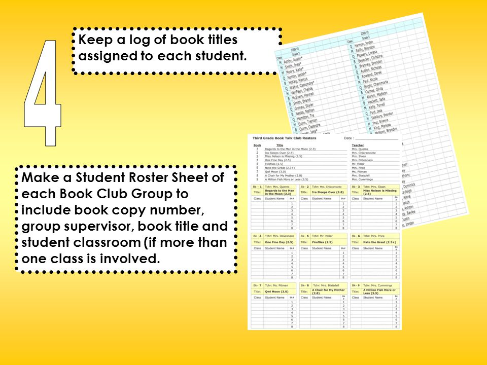 Keep a log of book titles assigned to each student.