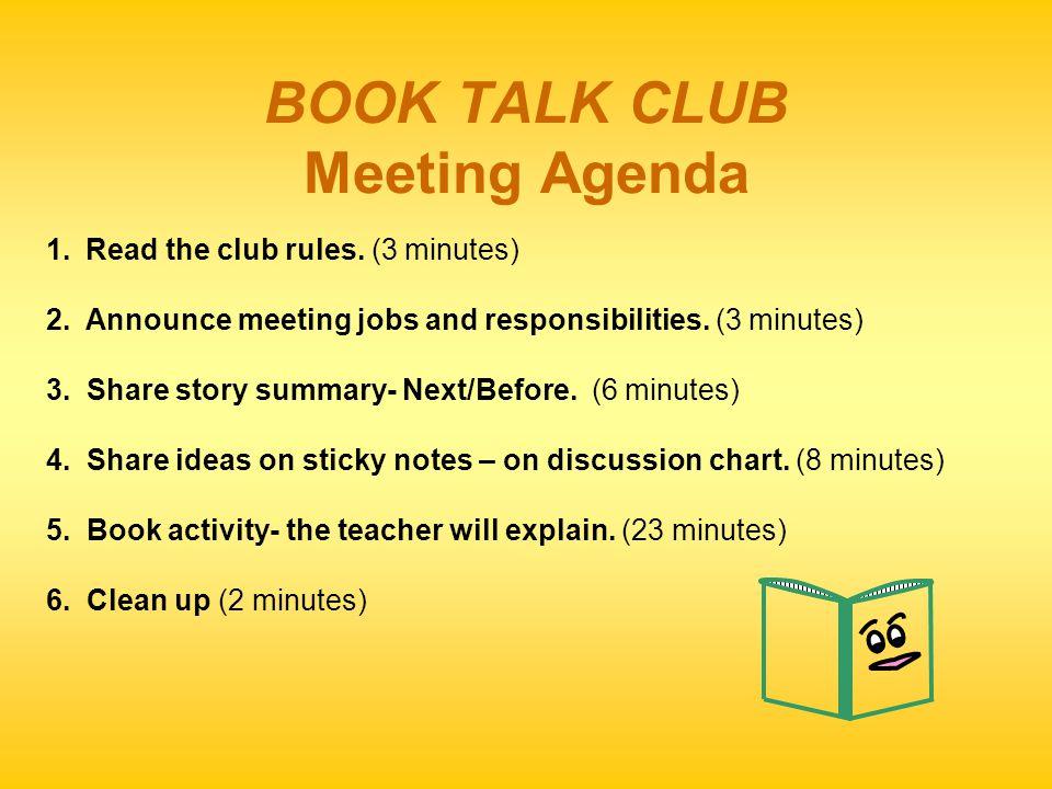 BOOK TALK CLUB Meeting Agenda 1.Read the club rules.