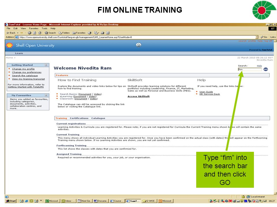 """FIM ONLINE TRAINING Type """"fim"""" into the search bar and then click GO"""