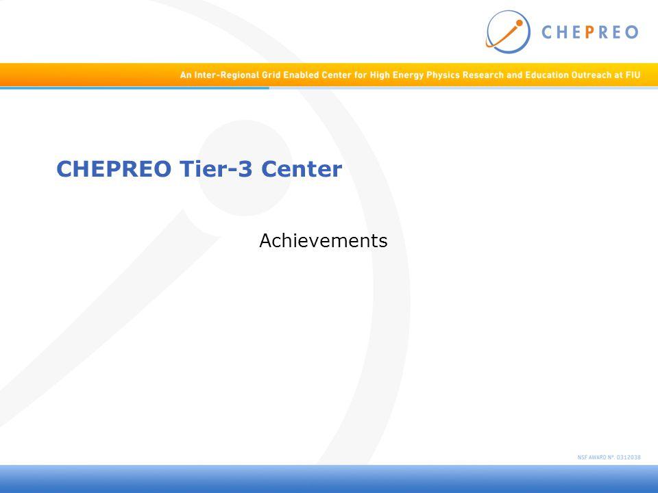 CHEPREO Tier-3 Center Achievements