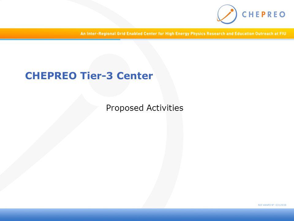 CHEPREO Tier-3 Center Proposed Activities