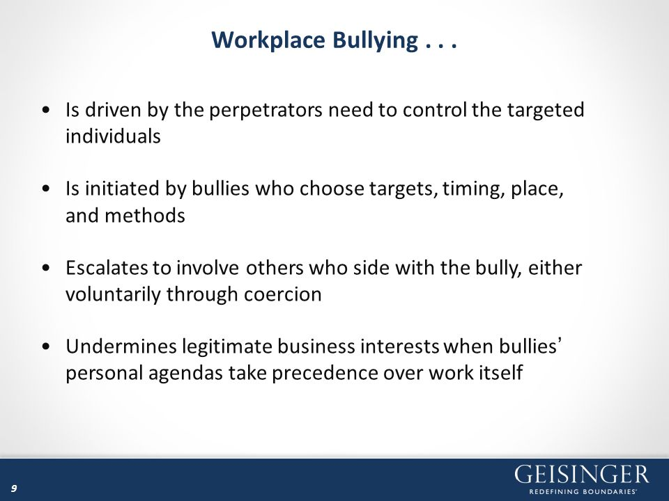 30 Cost of Bullying Understanding the costs of bullying can be worthwhile for unions and employers – the costs of bullying are multidimensional Identify potential costs for: A – Toll on bystanders B – Value's toll on target C – Tangible cost D – Intangible cost