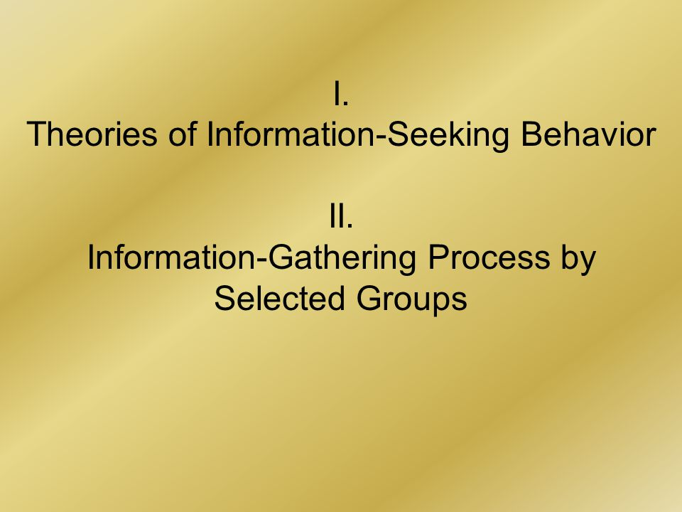 Information-Gathering Process by Selected Groups HISTORIANS organization by topic organization by treatment, purpose, quality purpose as sorting criterion (good and bad books, textbooks and research books, etc.) keep like things together and close at hand (reminding function)