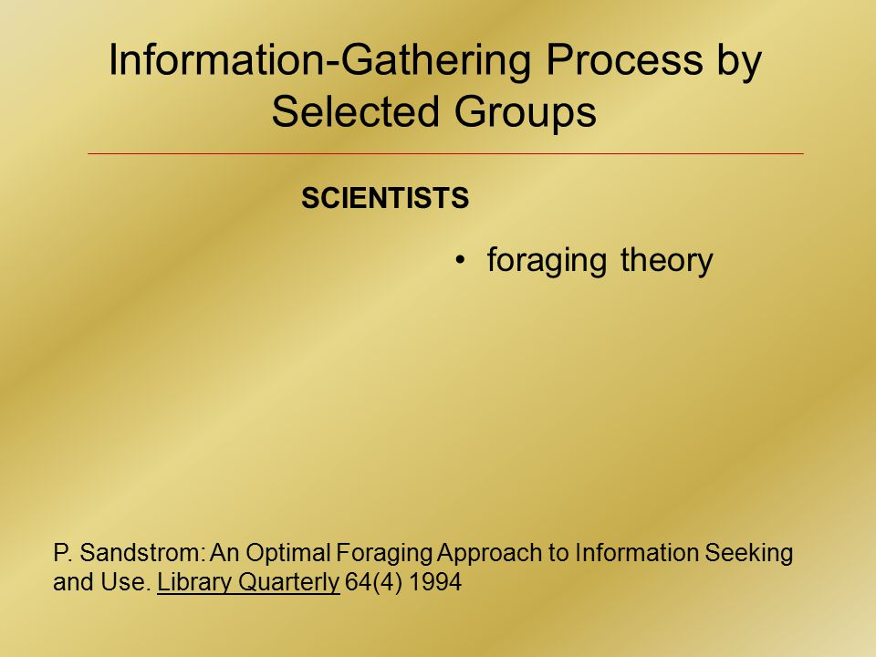 Information-Gathering Process by Selected Groups P.