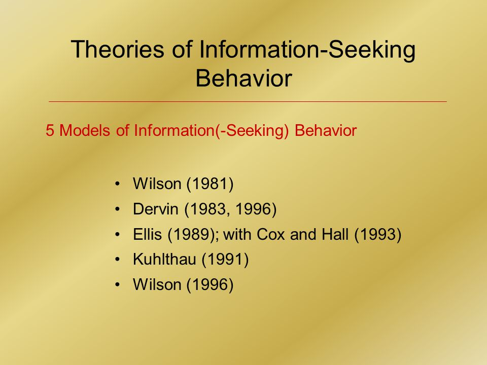 INFORMATION WORKERS / MANAGERS environmental scanning viewing undirected (casual exposure to information) conditional (purposeful but nonspecific such as browsing a newspaper) searching informal (unstructured, cursory check of current facts or data) formal (structured and in- depth, directed to a specific problem) Information-Gathering Process by Selected Groups