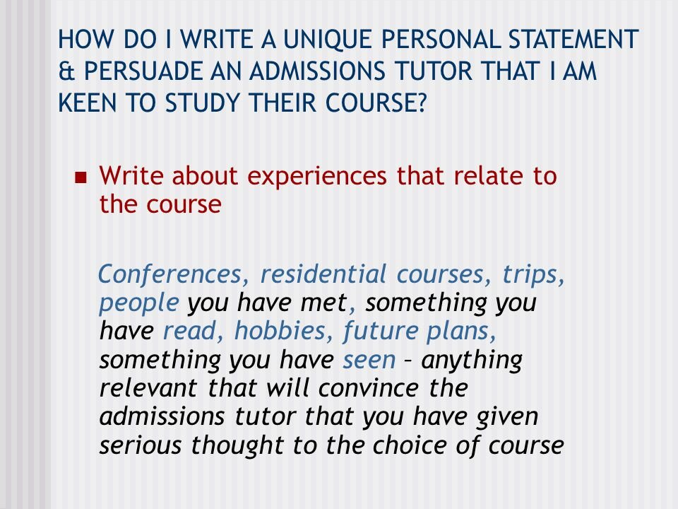 EXAMPLE…Personal Statement to study Economics Attending an A level Economics conference was fascinating.