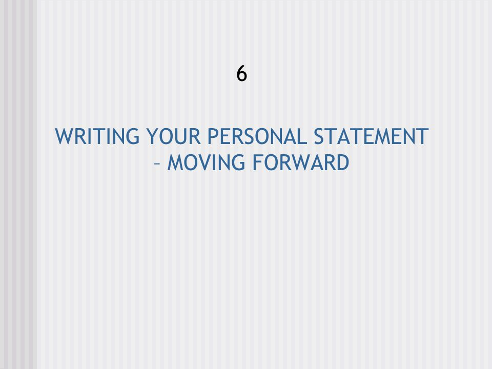 WRITING YOUR UCAS PERSONALSTATEMENT – Moving Forward How many drafts are expected.