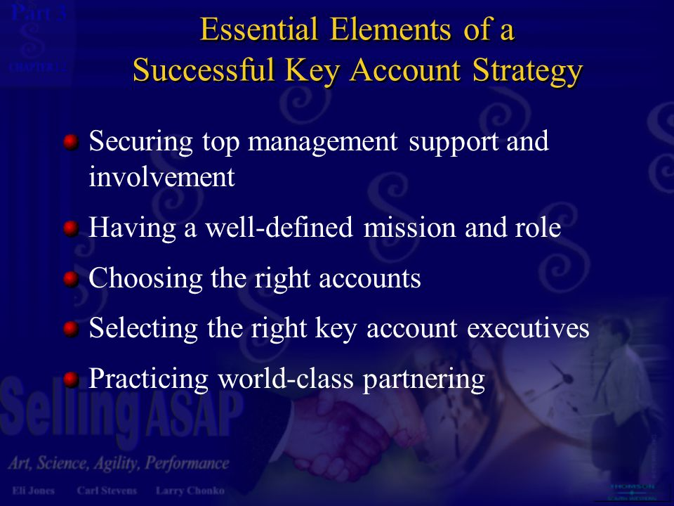 Medium Priority High Priority Low Priority Medium Priority Potential Value High Low Probability of Achieving Potential Low High Size of account Account has multiple Buying locations Account has multiple Buying locations Centralized influence on Purchasing decision Centralized influence on Purchasing decision Figure 12.1 Criteria for Establishing Account Priorities