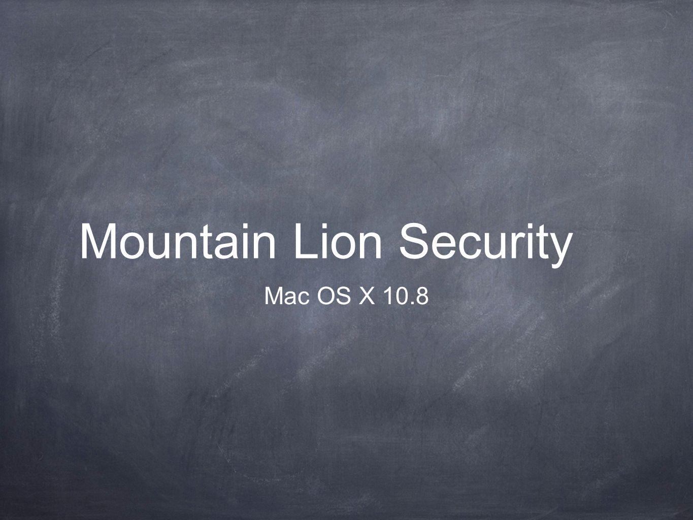 Mountain Lion Security Mac OS X 10.8