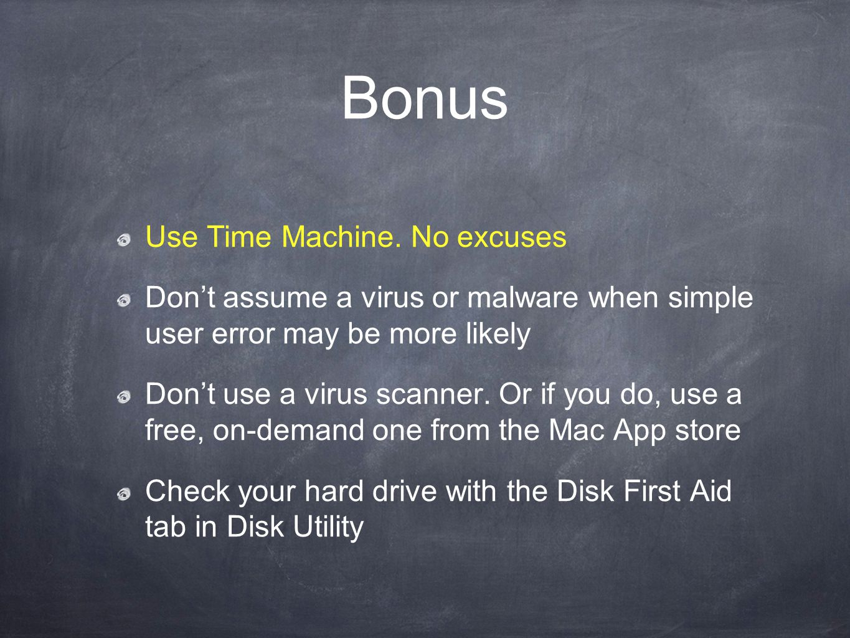 Bonus Use Time Machine.