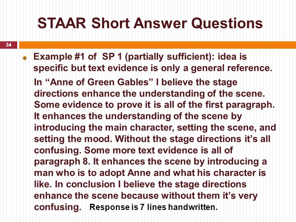 """STAAR Short Answer Questions Example #1 of SP 1 (partially sufficient): idea is specific but text evidence is only a general reference. In """"Anne of Gr"""