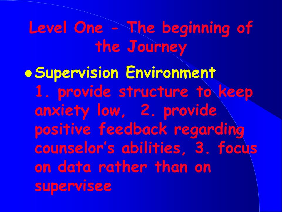 Level One - The beginning of the Journey l Supervision Environment 1.