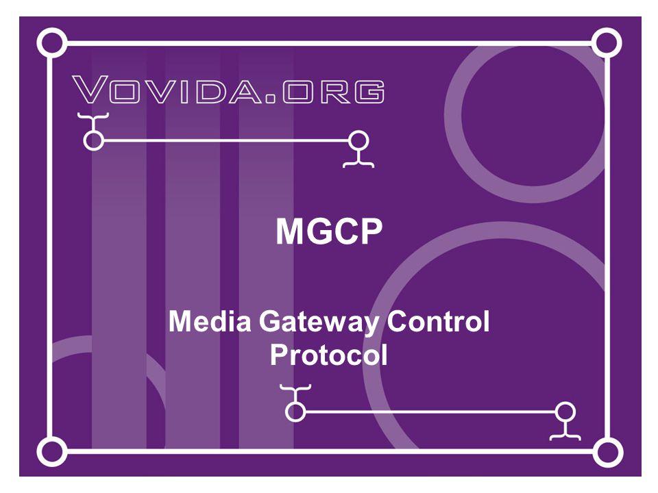 MGCP Media Gateway Control Protocol