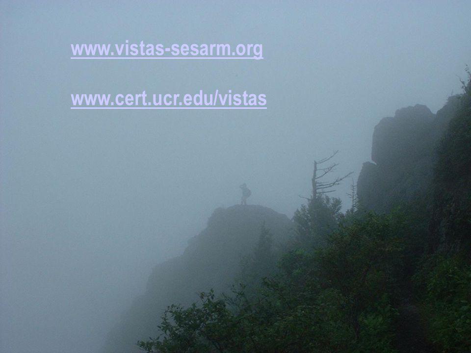 www.vistas-sesarm.org www.cert.ucr.edu/vistas