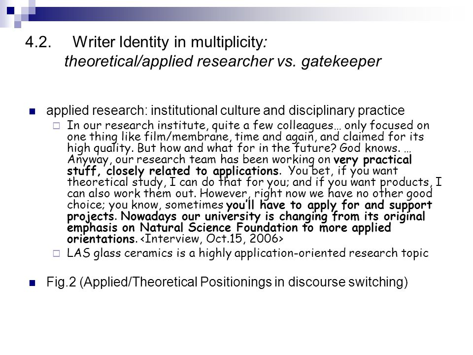 4.2.Writer Identity in multiplicity: theoretical/applied researcher vs.
