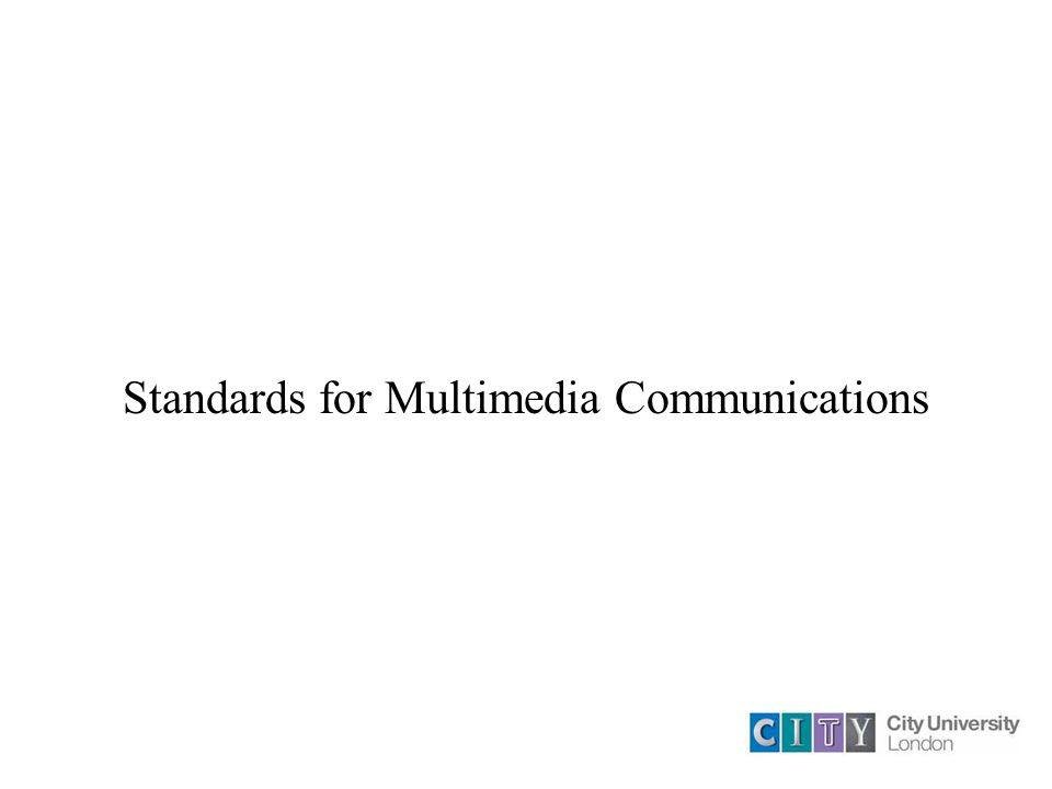 Standards for Multimedia Communications