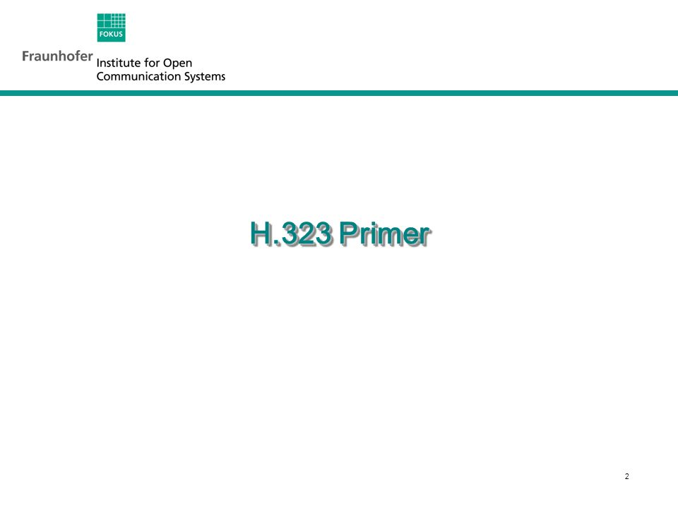 2 H.323 Primer