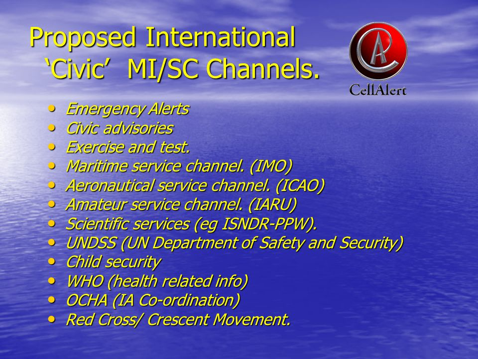 Proposed International 'Civic' MI/SC Channels.