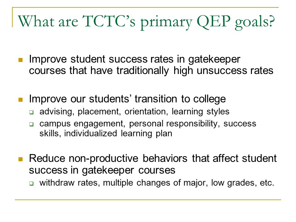 What are TCTC's primary QEP goals.