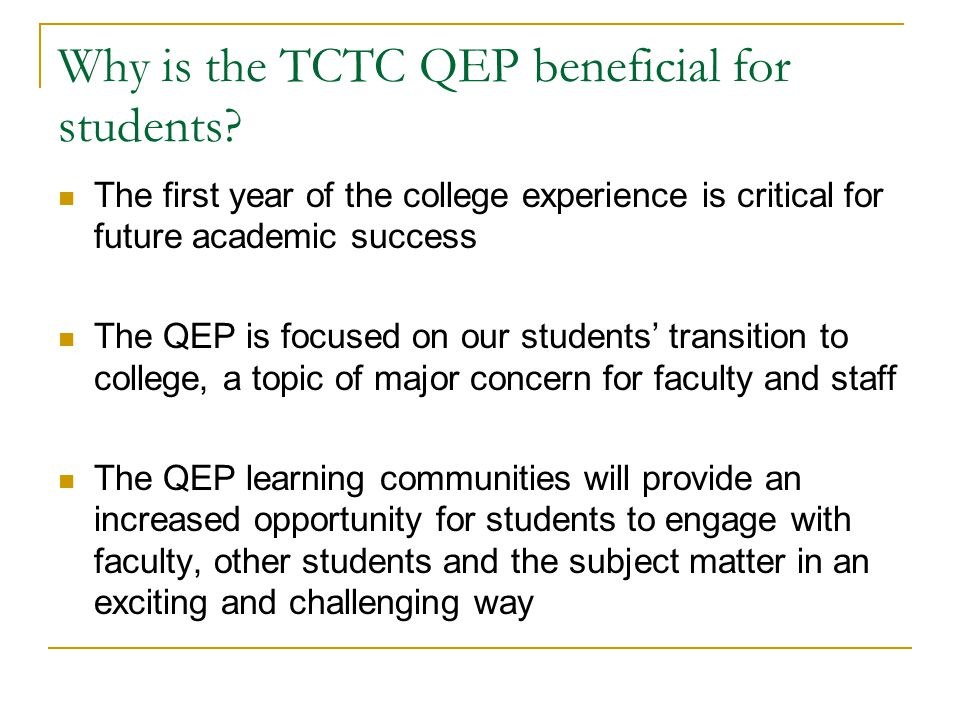 Why is the TCTC QEP beneficial for students.