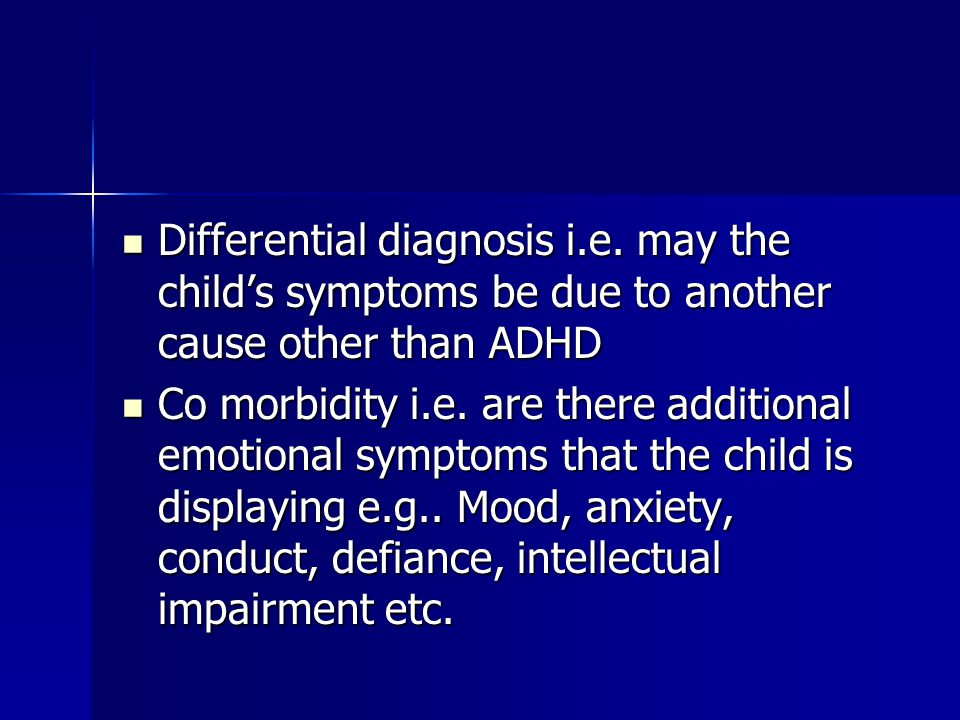 Differential diagnosis i.e.