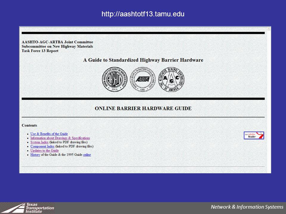 http://aashtotf13.tamu.edu Network & Information Systems
