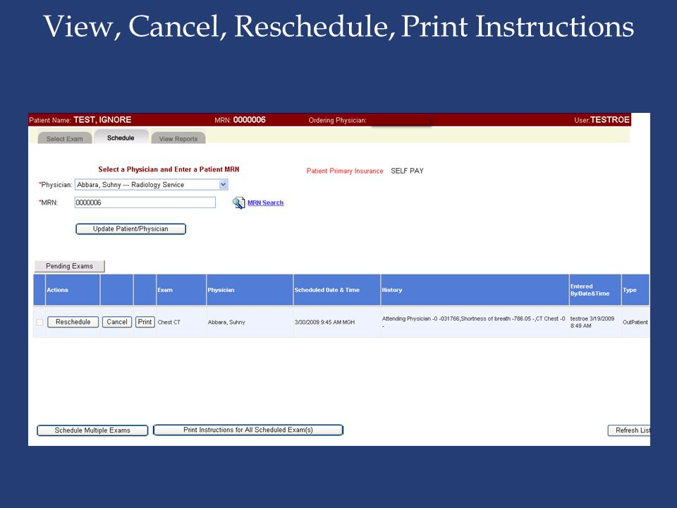 View, Cancel, Reschedule, Print Instructions