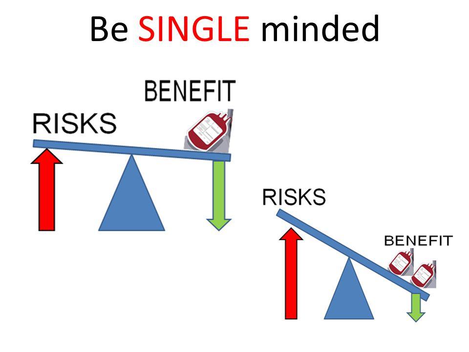 Be SINGLE minded