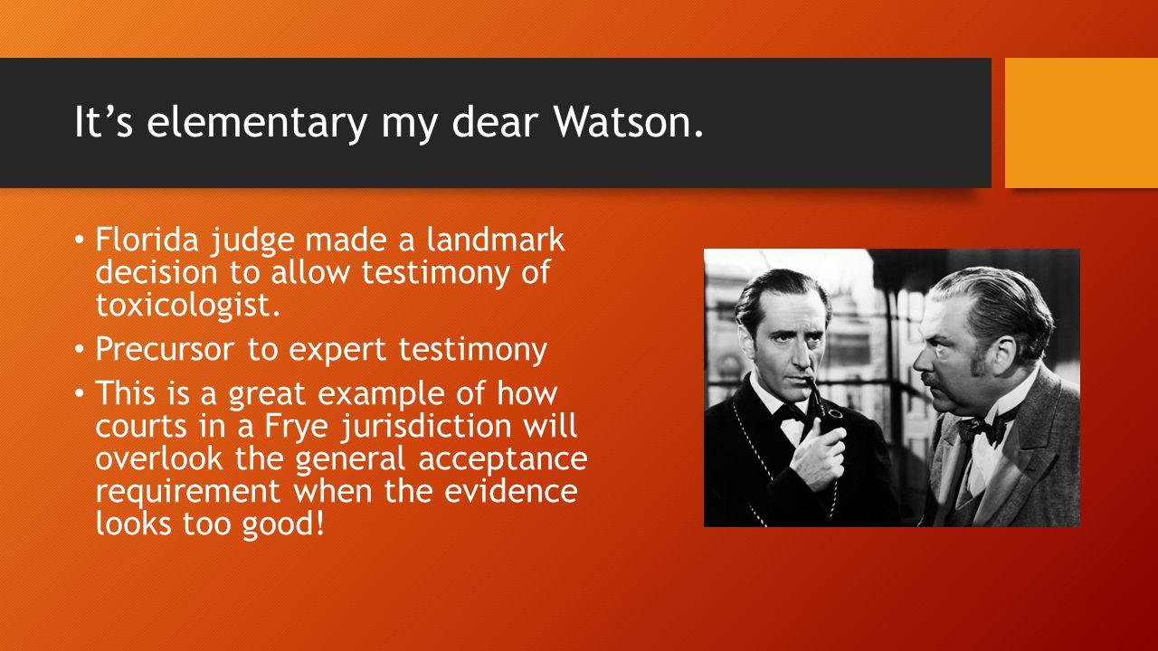 It's elementary my dear Watson.