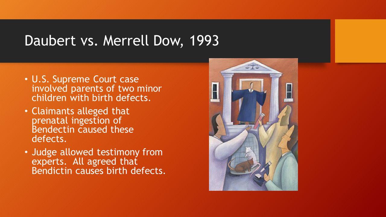 Daubert vs. Merrell Dow, 1993 U.S.