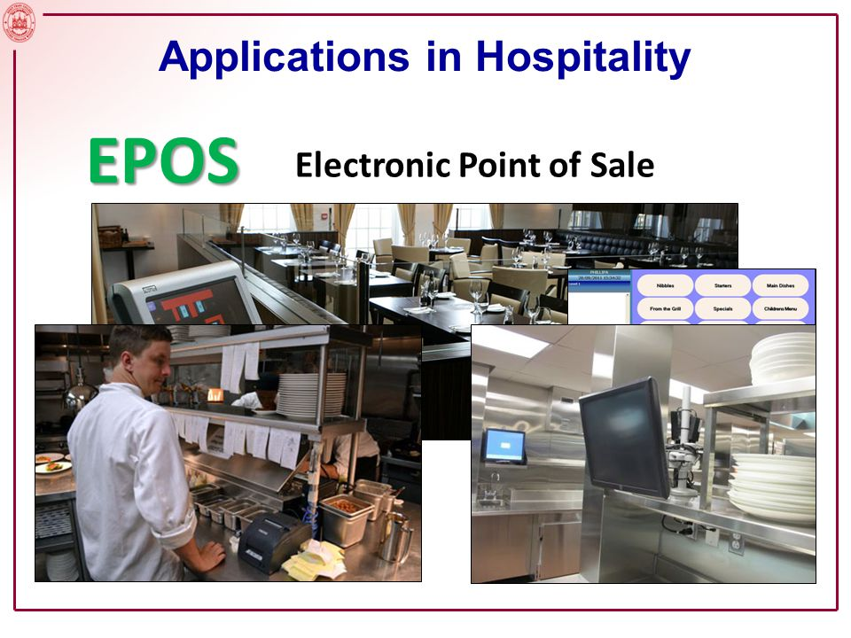 Applications in Hospitality EPOS Electronic Point of Sale Thinking systematically…………..