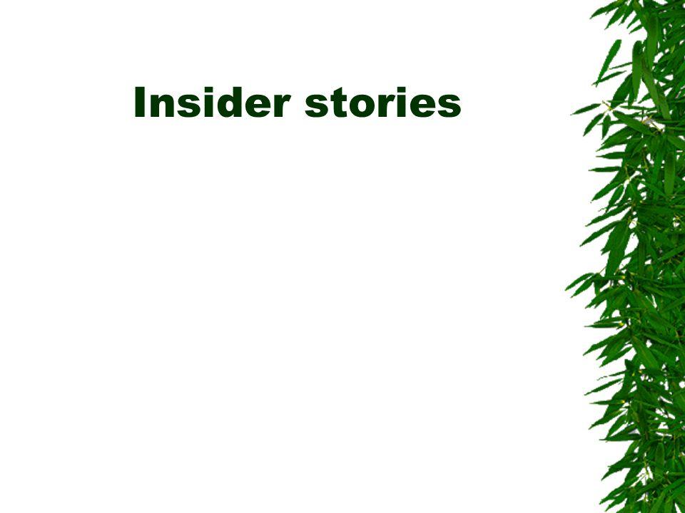 Insider stories
