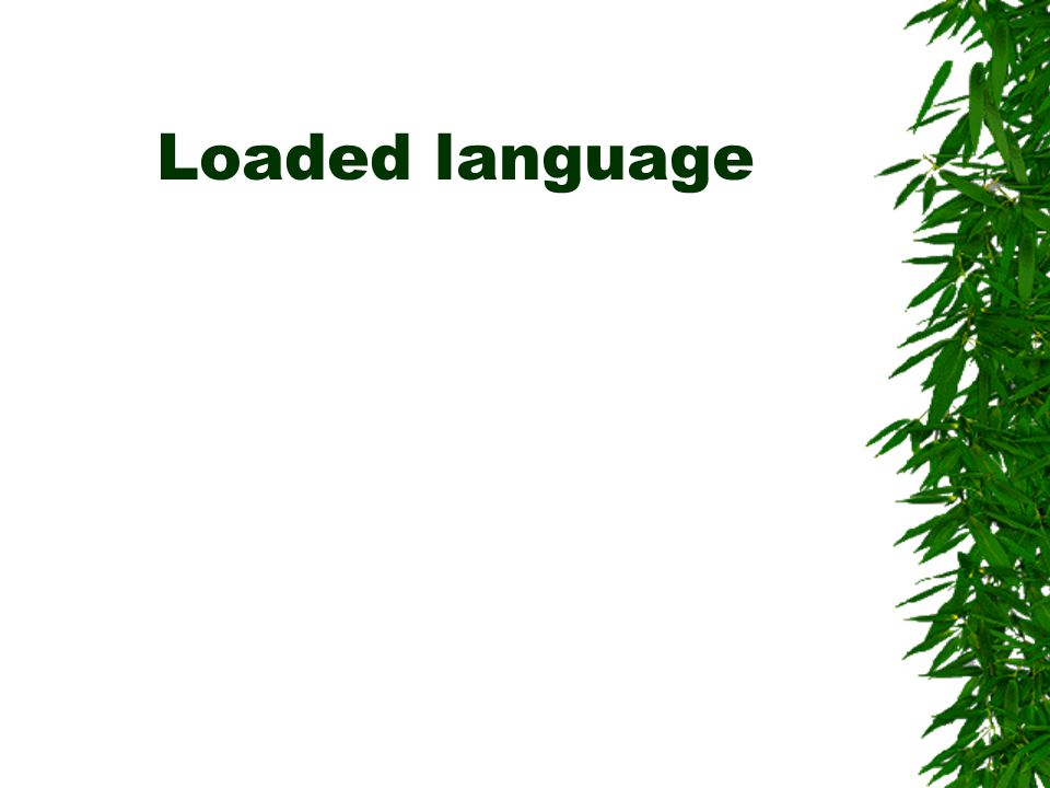Loaded language