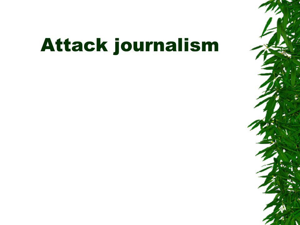Attack journalism
