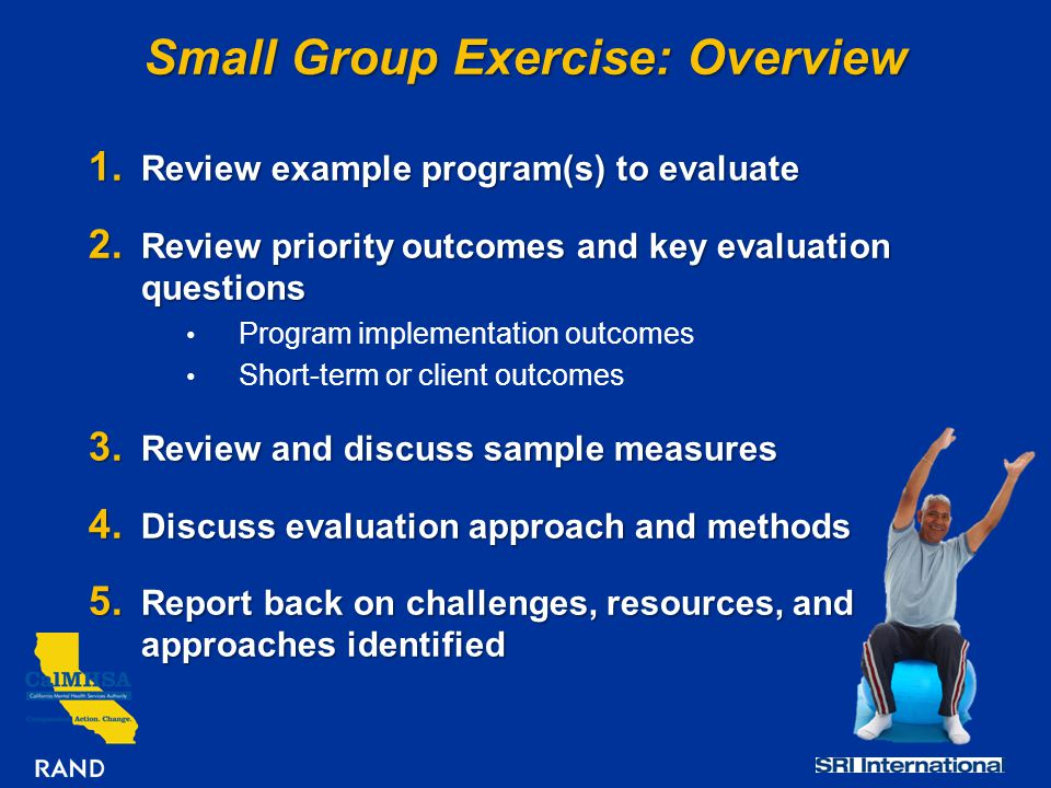 Small Group Exercise: Overview 1. Review example program(s) to evaluate 2.