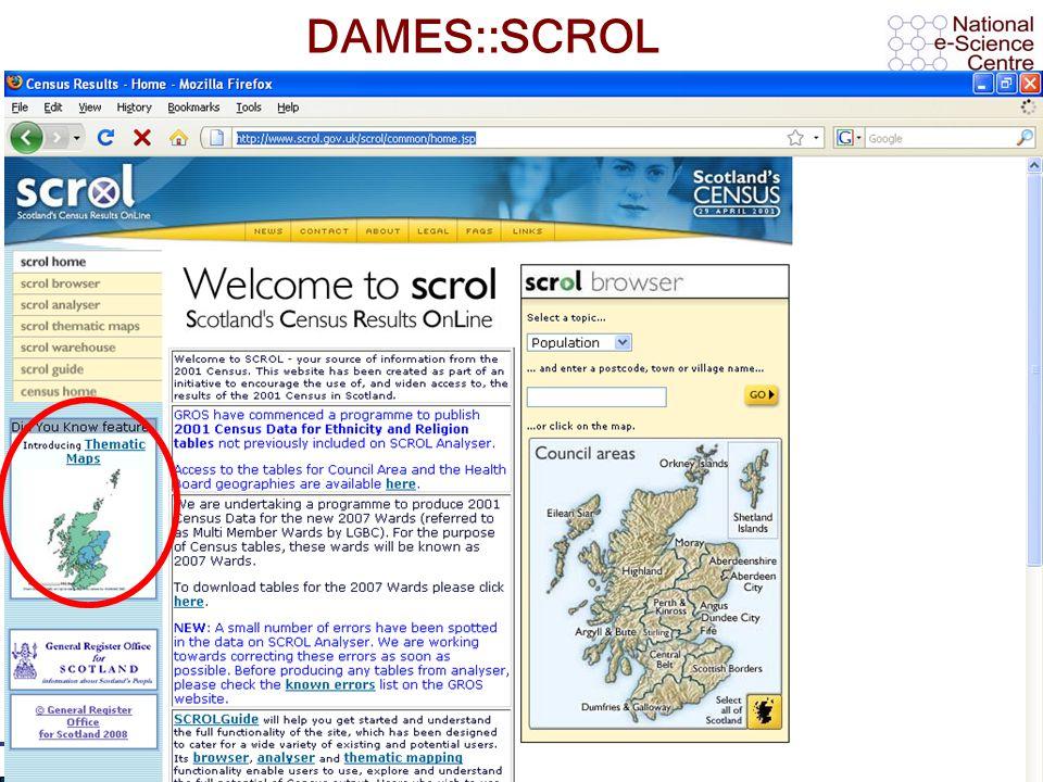 AHM 2008, 11 th September 2008 DAMES::SCROL