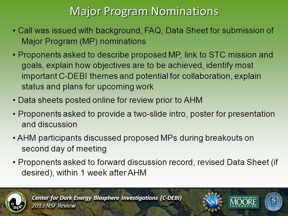 Major Program Nominations Center for Dark Energy Biosphere Investigations (C-DEBI) 2013 NSF Review Center for Dark Energy Biosphere Investigations (C-