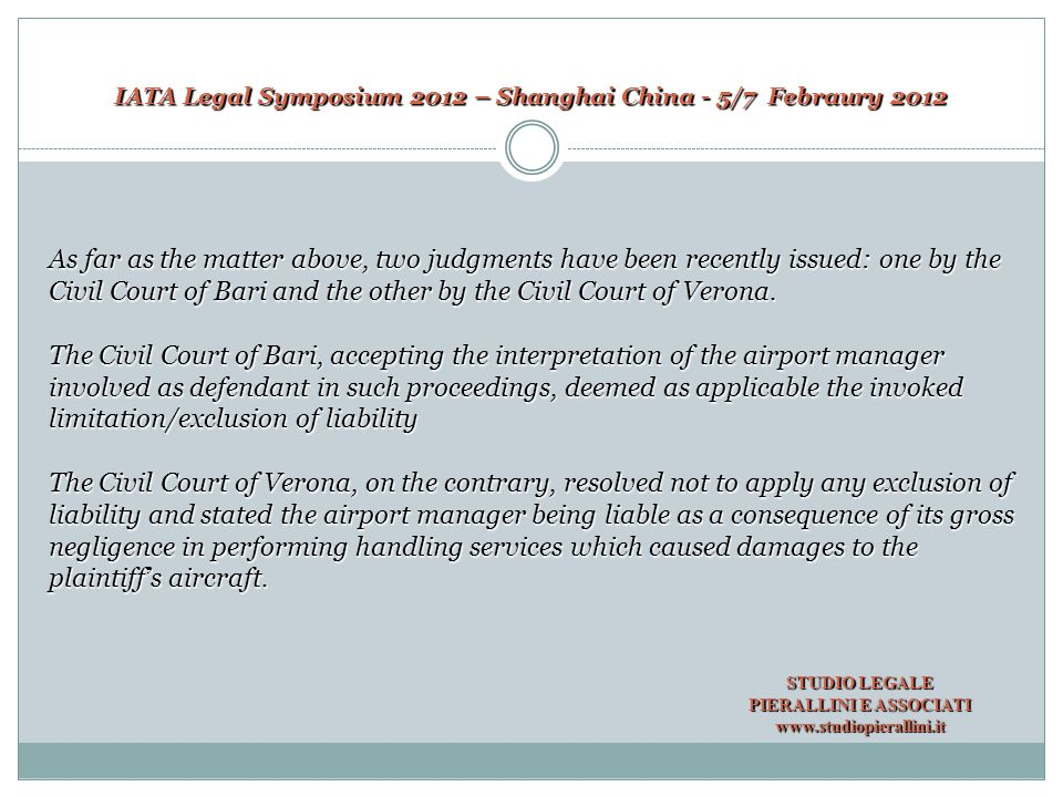 IATA Legal Symposium 2012 – Shanghai China - 5/7 Febraury 2012  The interpretation of art.