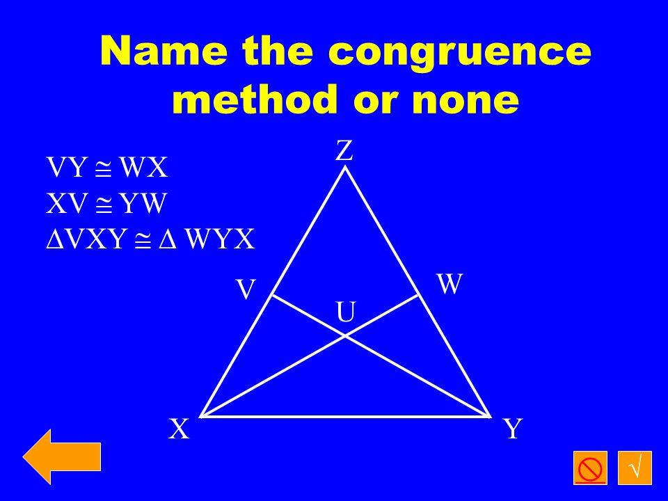 √  Name the  theorem and list the  statement or tell why it can't be determined F R OG
